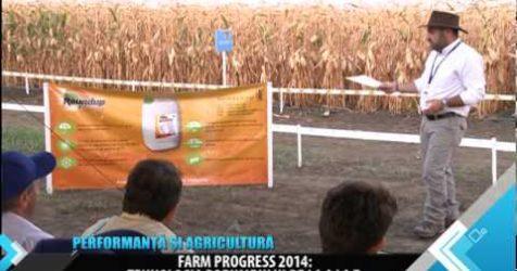 MONSANTO - Farm Progress 2014. Performanta si Agricultura 12 septembrie 2014 - MONSANTO – Farm Progress 2014. Performanta si Agricultura 12 septembrie 2014